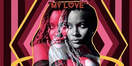 """Janae Music Video Release Party """"My Love"""" tickets"""