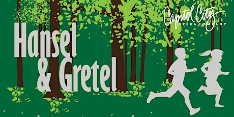 """CCOC's Opera Outreach for Children presents """"Hansel and Gretel"""" tickets"""