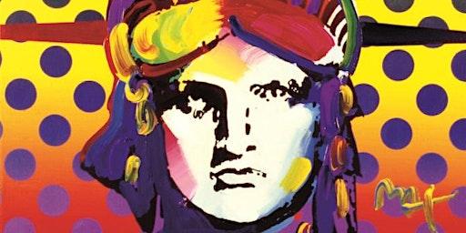 The Peter Max Retrospective:  Celebrating the Pop Art Movement