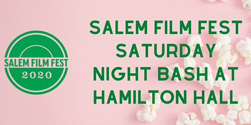 Salem Film Fest Saturday Night Bash
