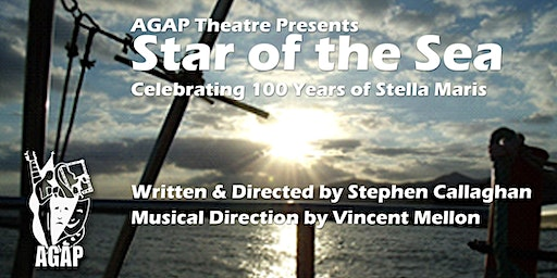 "(Lentfest) AGAP Theatre presents ""Star of the Sea"""