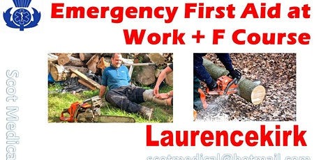 Emergency First Aid at Work Course + Forestry (EFAW-F) tickets