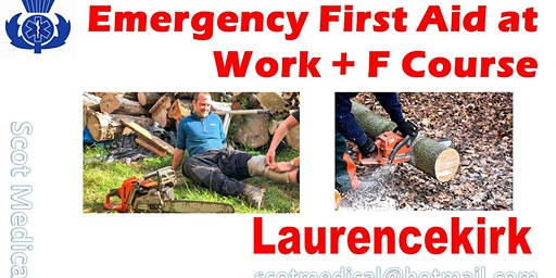 Emergency First Aid at Work Course + Forestry (EFAW-F)