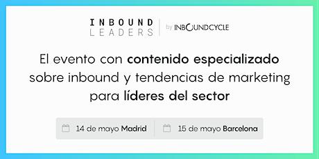Inbound Leaders Madrid (8ª Edición) - Nueva fecha por confirmar entradas