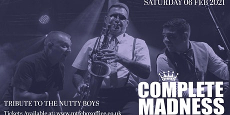 Complete Madness Tour 2021 - Uk Number Tribute to Madness. tickets