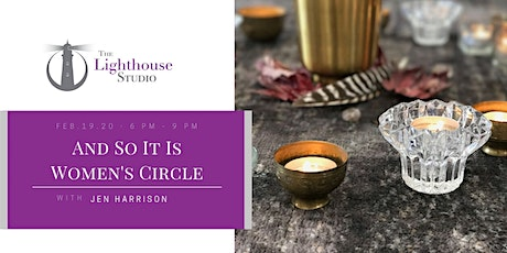 And So It Is - Women's Circle tickets