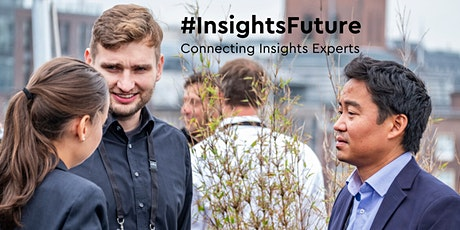 #InsightsFuture - Connecting Insight Experts Tickets