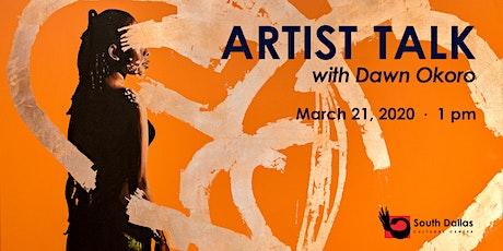 Artist Talk with Dawn Okoro tickets