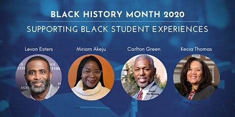 Black History Month 2020: Supporting Black Student Experiences tickets