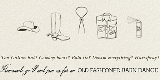 Weems Goes West:  Join us for an OLD FASHIONED  BARN DANCE!