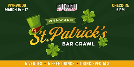 Wynwood St. Patrick's Day Bar Crawl (DAY ONE - Sat. 3/14) tickets