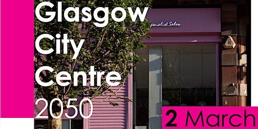 Glasgow City Centre 2050