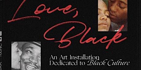 Love, Black tickets