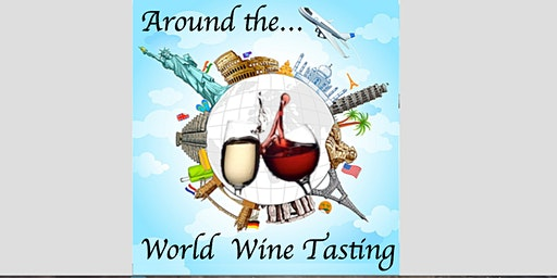 Around the World Wine Tasting with Malcolm Riddle