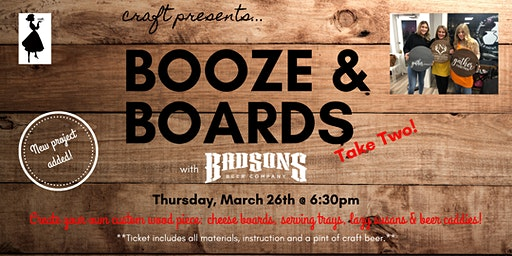 Booze & Boards at Bad Sons: Pick Your Own- Take TWO!