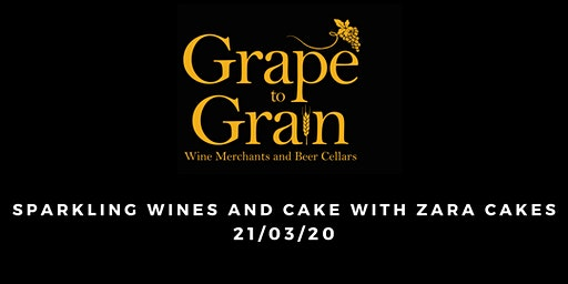 Sparkling Wines and Cake with Zara Cakes  (Grape to Grain Ramsbottom)