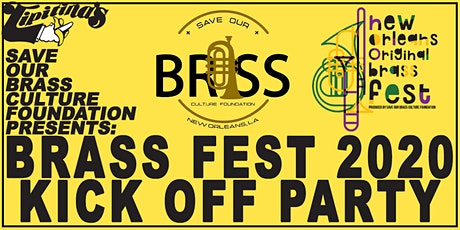 Save Our Brass Culture Foundation Presents - Brass Fest 2020 Kick Off Party tickets