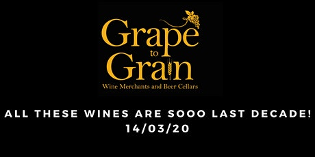 All These Wines Are Sooo Last Decade!  (Grape to Grain Ramsbottom) tickets