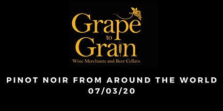 Pinot Noir From Around The World (Grape to Grain Ramsbottom) tickets