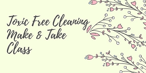 Non-Toxic Spring Cleaning Make & Take