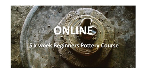Pottery For Beginners - ONLINE