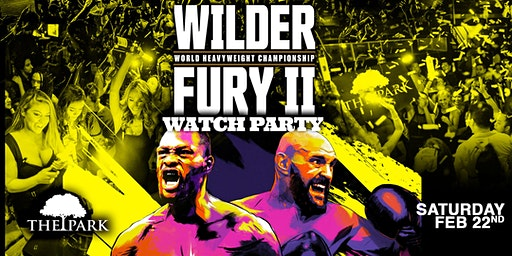 Wilder vs. Fury II Fight Party