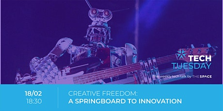 Tech Tuesday|Creative freedom: a springboard to innovation tickets