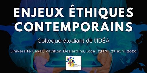"""""""Enjeux éthiques contemporains"""", Colloque étudiant de l'IDÉA"""