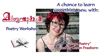 """Allographic Workshop: """"Page Poetry"""" led by Caron Freeborn tickets"""