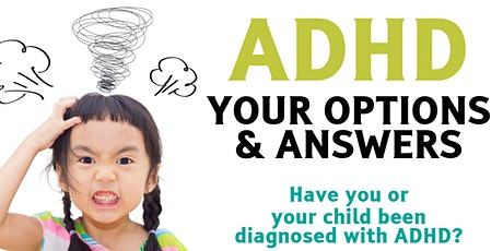 ADHD and Anxiety: Your Options tickets