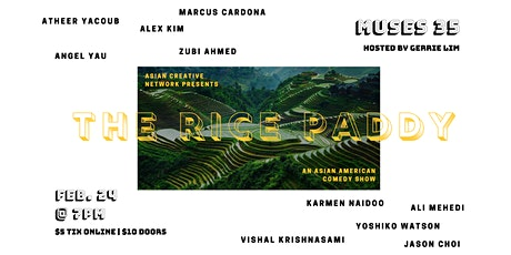 2/24 - The Rice Paddy: An Asian Comedy Show tickets