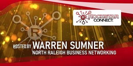 North Raleigh Business Rockstar Connect Networking Event (March, NC)