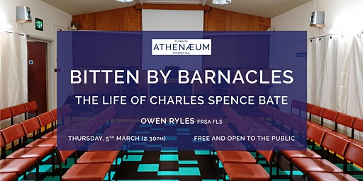 Bitten by Barnacles: The Life of Charles Spence Bate
