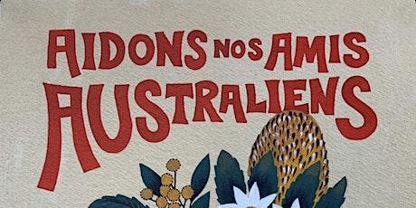 """Aidons nos amis Australiens"" fundraising dinner tickets"