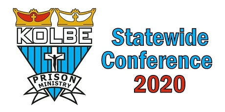 Statewide Kolbe Prison Ministry Conference 2020 tickets