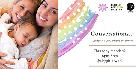 Conversations: Gender & Sexuality at Home & at Work tickets