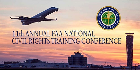 11th Annual FAA National Civil Rights Training Conference for Airports tickets
