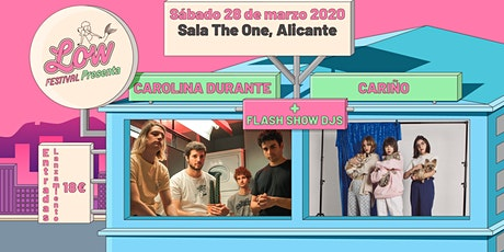 Low Festival presenta a Carolina Durante, Cariño y Flash Show en Alicante tickets