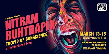 Nitram Ruhtrapik Tropic of Conscience tickets