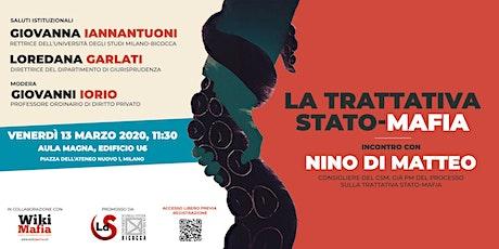 La Trattativa Stato-mafia, Nino Di Matteo in Bicocca [EVENTO RINVIATO] biglietti
