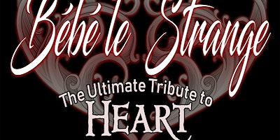 Bebe le Strange-The Ultimate Tribute To HEART