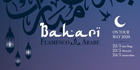 Eijsden / Bahari Flamenco Arabe Matinee tickets