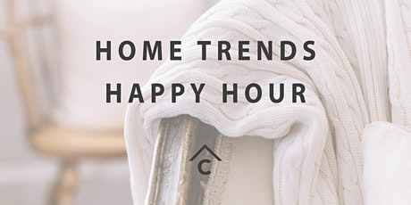 Home Trends Happy Hour tickets