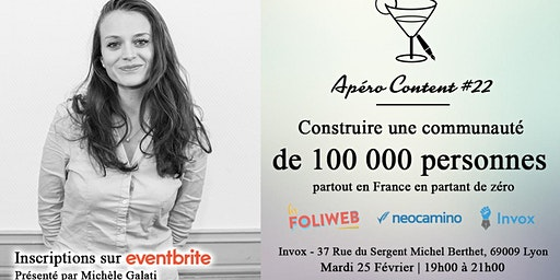 Apéro Content #22 - Construire une communauté de 0 à 100 000 personnes
