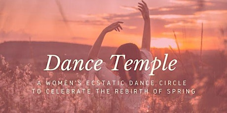 Dance Temple - Spring Rebirth tickets