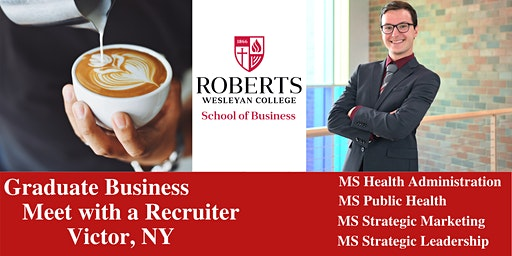 Roberts Wesleyan Graduate Business Programs Info & coffee