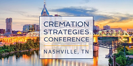 Cremation Strategies Conference - Nashville tickets