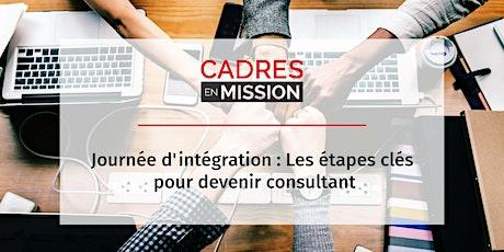 Journée d'intégration : Les étapes clés pour devenir consultant (OFFERT) billets