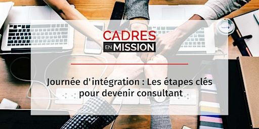 Journée d'intégration : Les étapes clés pour devenir consultant (OFFERT)