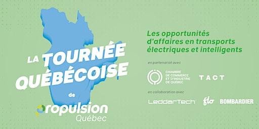 Tournée québécoise de Propulsion Québec |Québec